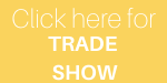 Click Here for the Trade Show